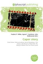 Caper story