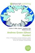 Andrew Green (Ghost Hunter)