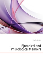 Bjotanical and Phisiological Memoirs