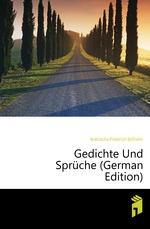 Gedichte Und Sprche (German Edition)