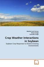 Crop Weather Interactions in Soybean. Soybean Crop Responses to Diverse Growing Environments