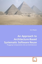 An Approach to Architecture-Based Systematic Software Reuse. Plugging Components into an Architecture