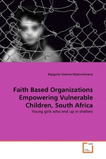 Faith Based Organizations Empowering Vulnerable Children, South Africa. Young girls who end up in shelters