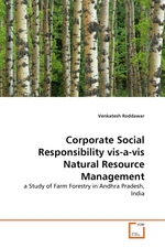 Corporate Social Responsibility vis-a-vis Natural Resource Management. a Study of Farm Forestry in Andhra Pradesh, India