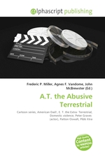 A.T. the Abusive Terrestrial