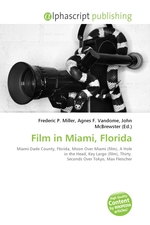 Film in Miami, Florida