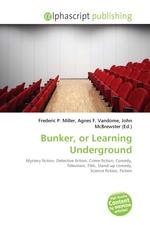 Bunker, or Learning Underground