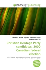 Christian Heritage Party candidates, 2000 Canadian federal election
