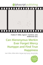 Can Hieronymus Merkin Ever Forget Mercy Humppe and Find True Happiness