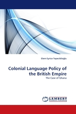 Colonial Language Policy of the British Empire. The Case of Ghana