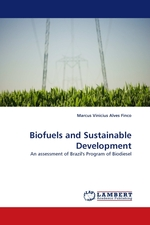 Biofuels and Sustainable Development. An assessment of Brazils Program of Biodiesel