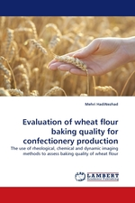 Evaluation of wheat flour baking quality for confectionery production. The use of rheological, chemical and dynamic imaging methods to assess baking quality of wheat flour