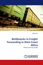 Bottlenecks in Freight Forwarding in West Coast Africa. Theory and Case Study