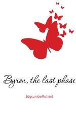 Byron, the last phase