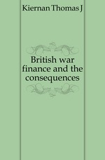 British war finance and the consequences