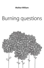 Burning questions