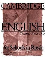 Обложка книги Cambridge English for Schools in Russia. Teacher`s Book One