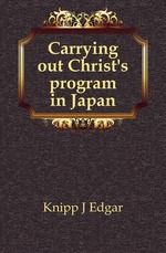 Carrying out Christs program in Japan