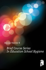Brief Course Series In Education School Hygiene