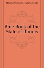 Blue Book of the State of Illinois