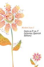 Casta?as Fr?as, Y Calientes (Spanish Edition)