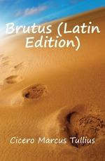 Brutus (Latin Edition)