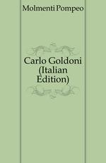 Carlo Goldoni (Italian Edition)
