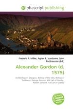 Alexander Gordon (d. 1575)