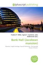 Bank Hall (Jacobean mansion)