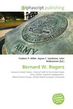 Bernard W. Rogers