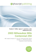 2003 Milwaukee Mile Centennial 250
