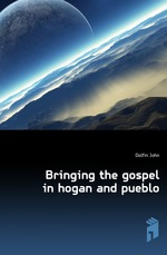 Bringing the gospel in hogan and pueblo