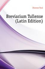 Breviarium Tullense (Latin Edition)