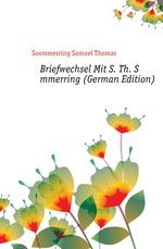 Briefwechsel Mit S. Th. S?mmerring (German Edition)