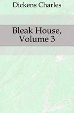 Bleak House, Volume 3