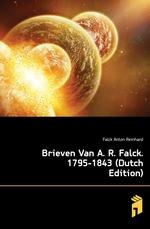 Brieven Van A. R. Falck. 1795-1843 (Dutch Edition)