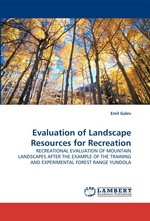 Evaluation of Landscape Resources for Recreation. RECREATIONAL EVALUATION OF MOUNTAIN LANDSCAPES AFTER THE EXAMPLE OF THE TRAINING AND EXPERIMENTAL FOREST RANGE YUNDOLA