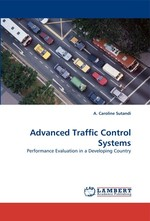 Advanced Traffic Control Systems. Performance Evaluation in a Developing Country