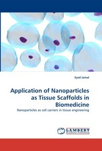Application of Nanoparticles as Tissue Scaffolds in Biomedicine. Nanoparticles as cell carriers in tissue engineering