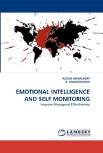 EMOTIONAL INTELLIGENCE AND SELF MONITORING. Improve Managerial Effectiveness