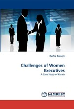 Challenges of Women Executives. A Case Study of Kerala