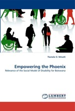 Empowering the Phoenix. Relevance of the Social Model of Disability for Botswana
