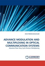 ADVANCE MODULATION AND MULTIPLEXING IN OPTICAL COMMUNICATION SYSTEMS. Absolute Polar Duty Cycle Division Multiplexing