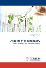 Aspects of Biochemistry. For Pre-University and University Students