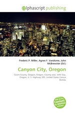 Canyon City, Oregon