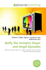 Buffy the Vampire Slayer and Angel Episodes