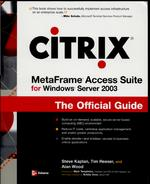 Citrix MetaFrame For Windows Server 2003 The Official Guide