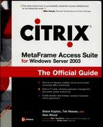 Citrix MetaFrame For Windows Server 2003 The Official Guide