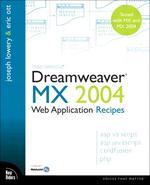 Macromedia Dreamweaver MX 2004 Web Application Recipes
