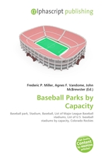 Baseball Parks by Capacity